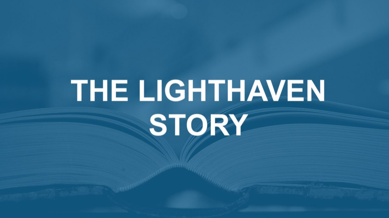 The Lighthaven Story