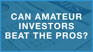 Can Amateur Investors Beat the Pros?