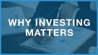 Why Investing Matters