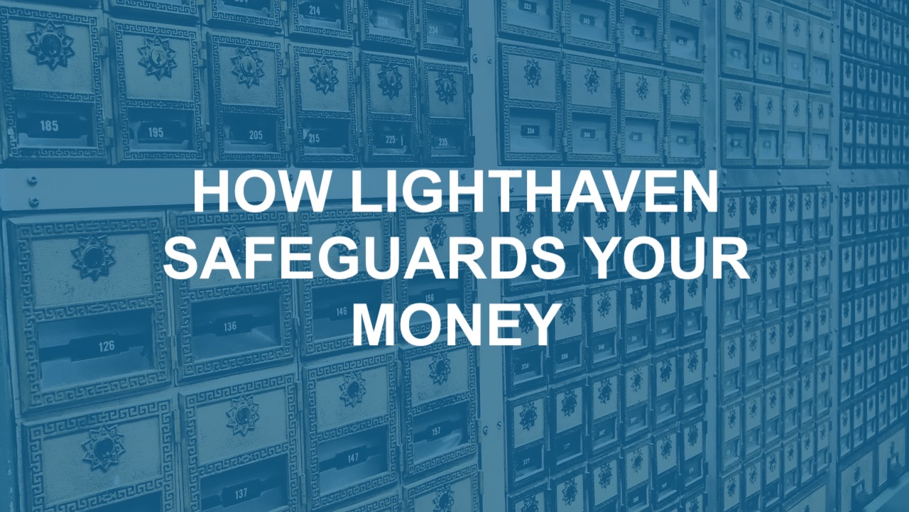How Lighthaven Safeguards Your Money