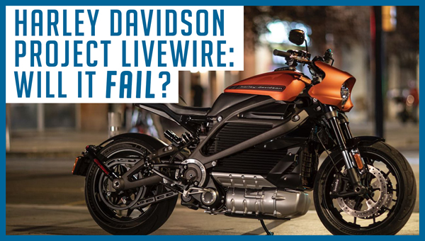 Why I'm Shorting Harley Davidson and Betting Against Project Livewire