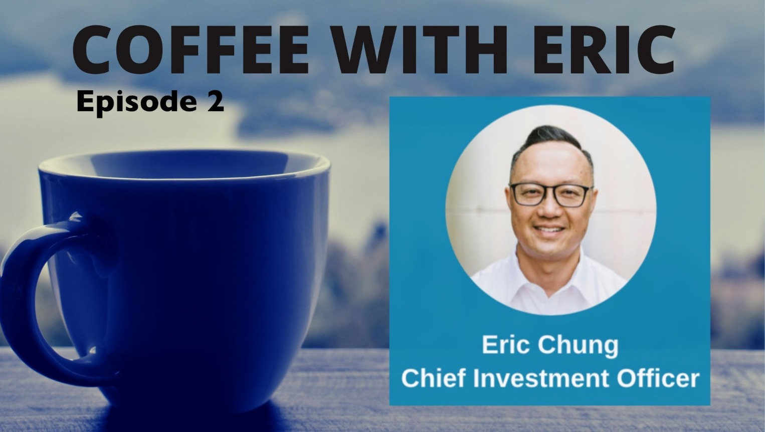 Coffee With Eric Episode 2